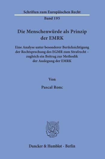 Cover: Die Menschenwürde als Prinzip der EMRK