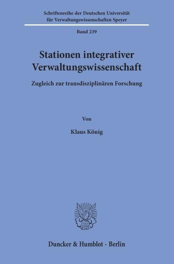 Cover: Stationen integrativer Verwaltungswissenschaft