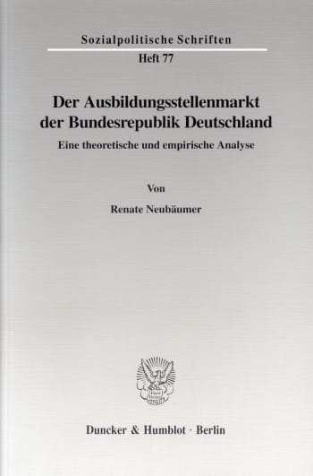 Cover: Der Ausbildungsstellenmarkt der Bundesrepublik Deutschland