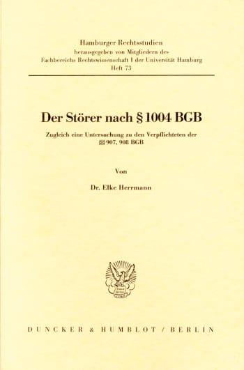 Cover: Der Störer nach § 1004 BGB