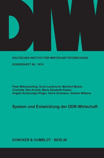 Cover: System und Entwicklung der DDR-Wirtschaft