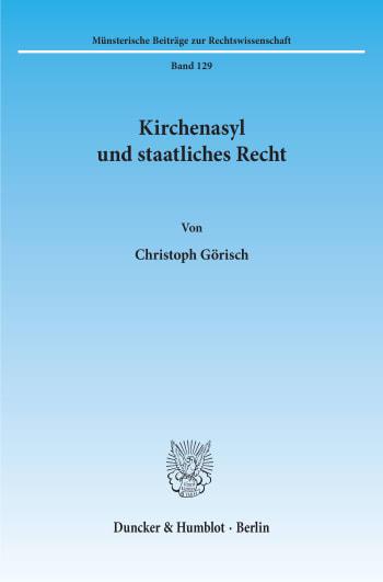Cover: Kirchenasyl und staatliches Recht