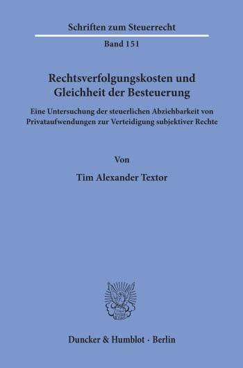 Cover: Rechtsverfolgungskosten und Gleichheit der Besteuerung