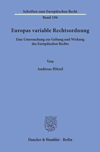 Cover: Europas variable Rechtsordnung