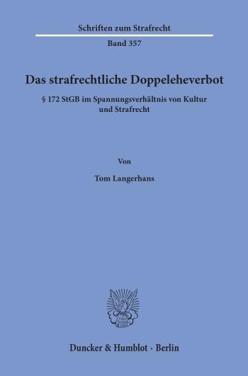 Cover: Das strafrechtliche Doppeleheverbot