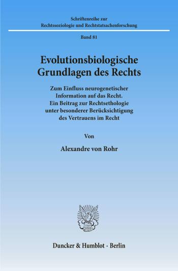 Cover: Evolutionsbiologische Grundlagen des Rechts