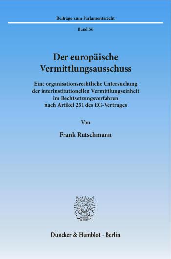 Cover: Der europäische Vermittlungsausschuss