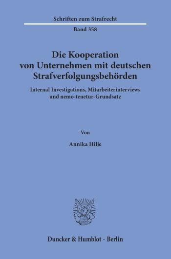 Cover: Die Kooperation von Unternehmen mit deutschen Strafverfolgungsbehörden