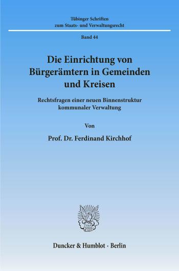 Cover: Die Einrichtung von Bürgerämtern in Gemeinden und Kreisen