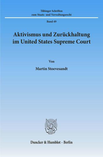 Cover: Aktivismus und Zurückhaltung im United States Supreme Court