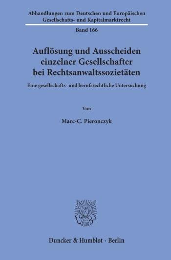 Cover: Auflösung und Ausscheiden einzelner Gesellschafter bei Rechtsanwaltssozietäten