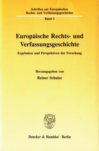 Cover: Europäische Rechts- und Verfassungsgeschichte