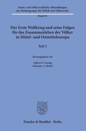 Cover: Der Erste Weltkrieg und seine Folgen für das Zusammenleben der Völker in Mittel- und Ostmitteleuropa