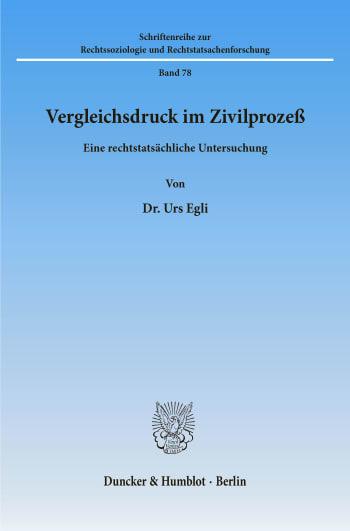 Cover: Vergleichsdruck im Zivilprozeß