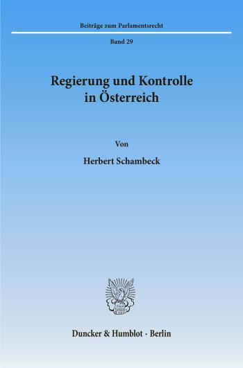 Cover: Regierung und Kontrolle in Österreich