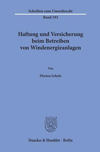 Cover: Haftung und Versicherung beim Betreiben von Windenergieanlagen