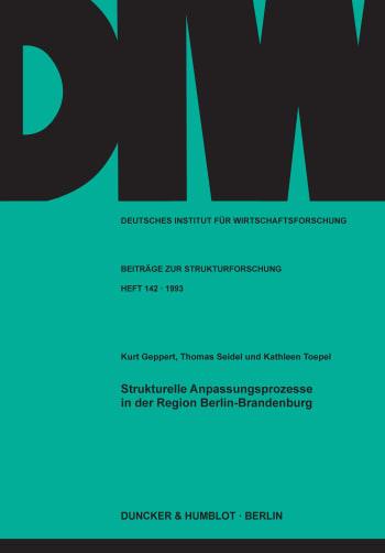 Cover: Strukturelle Anpassungsprozesse in der Region Berlin-Brandenburg