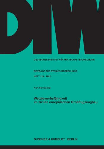 Cover: Wettbewerbsfähigkeit im zivilen europäischen Großflugzeugbau