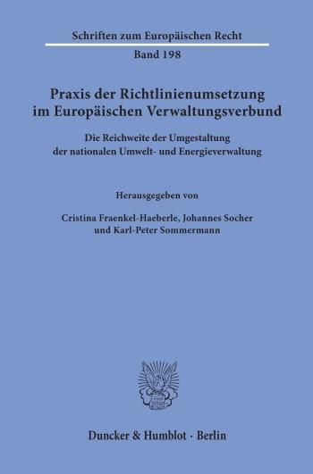 Cover: Praxis der Richtlinienumsetzung im Europäischen Verwaltungsverbund