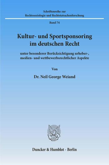 Cover: Kultur- und Sportsponsoring im deutschen Recht