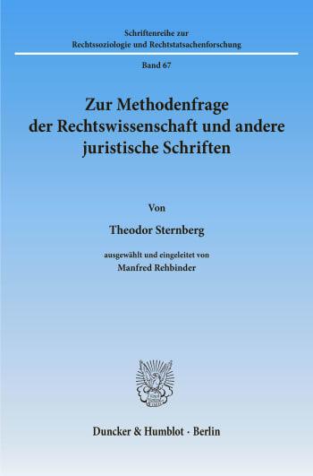 Cover: Zur Methodenfrage der Rechtswissenschaft und andere juristische Schriften