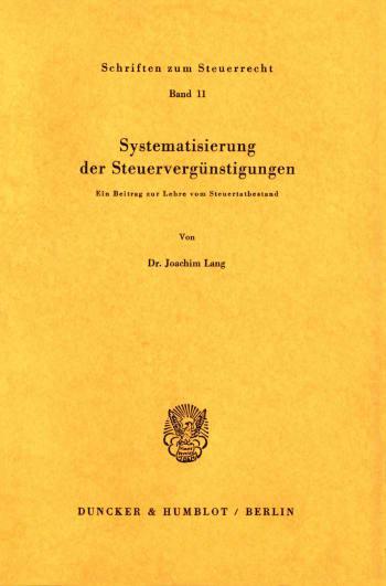 Cover: Systematisierung der Steuervergünstigungen