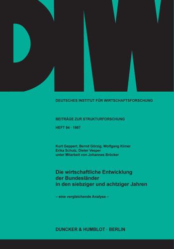 Cover: Die wirtschaftliche Entwicklung der Bundesländer in den siebziger und achtziger Jahren -