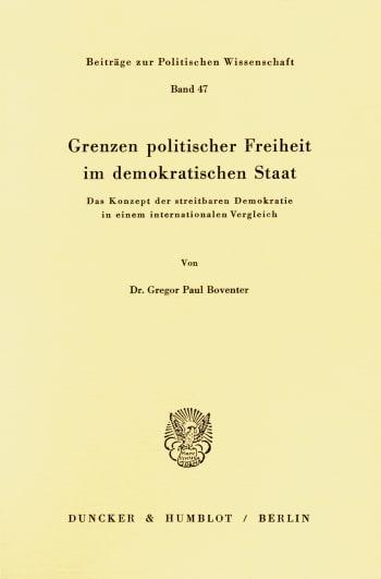Cover: Grenzen politischer Freiheit im demokratischen Staat