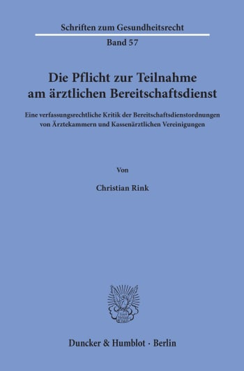 Cover: Die Pflicht zur Teilnahme am ärztlichen Bereitschaftsdienst