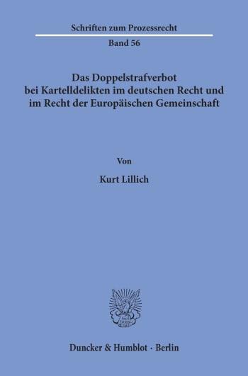 Cover: Das Doppelstrafverbot bei Kartelldelikten im deutschen Recht und im Recht der Europäischen Gemeinschaft