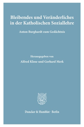 Cover: Bleibendes und Veränderliches in der Katholischen Soziallehre