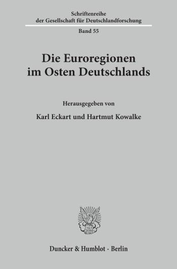 Cover: Die Euroregionen im Osten Deutschlands