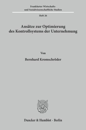 Cover: Ansätze zur Optimierung des Kontrollsystems der Unternehmung