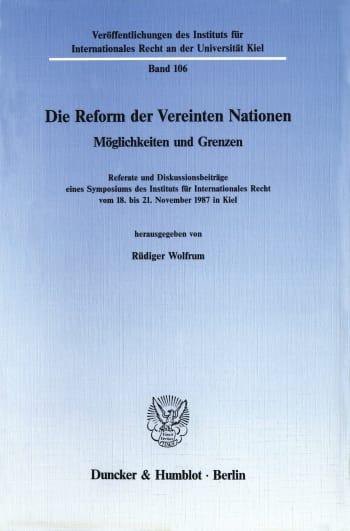 Cover: Die Reform der Vereinten Nationen