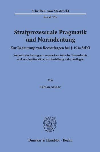 Cover: Strafprozessuale Pragmatik und Normdeutung