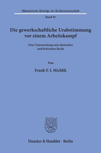 Cover: Die gewerkschaftliche Urabstimmung vor einem Arbeitskampf