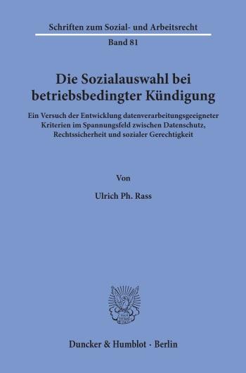 Cover: Die Sozialauswahl bei betriebsbedingter Kündigung