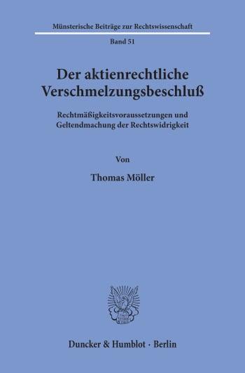 Cover: Der aktienrechtliche Verschmelzungsbeschluß