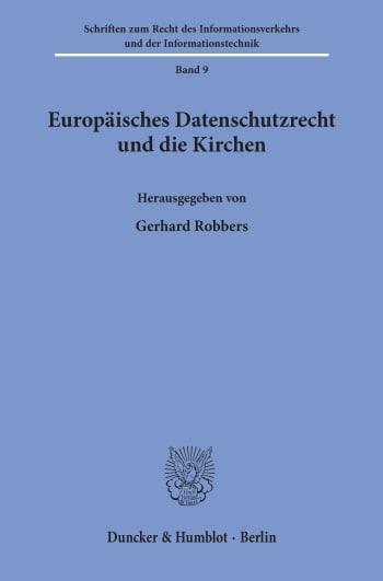 Cover: Europäisches Datenschutzrecht und die Kirchen