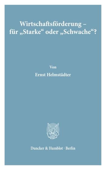 """Cover: Wirtschaftsförderung - für """"Starke"""" oder """"Schwache""""?"""