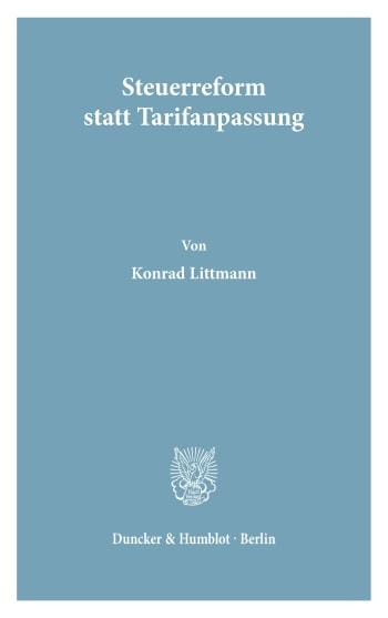 Cover: Steuerreform statt Tarifanpassung