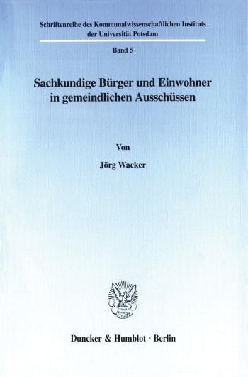 Cover: Sachkundige Bürger und Einwohner in gemeindlichen Ausschüssen