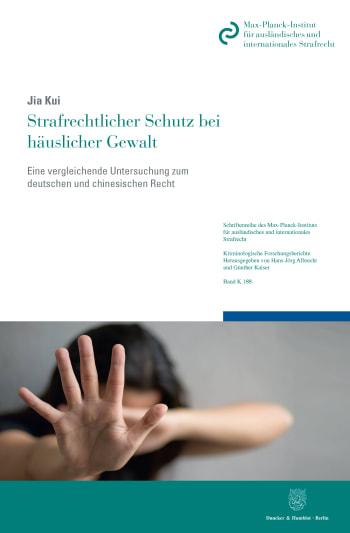 Cover: Schriftenreihe des Max-Planck-Instituts für ausländisches und internationales Strafrecht. Reihe K: Kriminologische Forschungsberichte (MPIK)