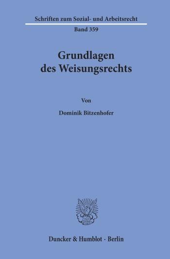 Cover: Grundlagen des Weisungsrechts