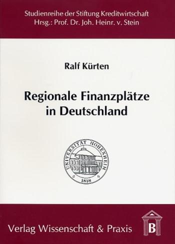 Cover: Regionale Finanzplätze in Deutschland