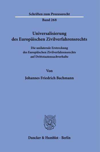 Cover: Universalisierung des Europäischen Zivilverfahrensrechts