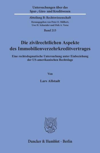 Cover: Die zivilrechtlichen Aspekte des Immobilienverzehrkreditvertrages