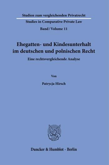 Cover: Ehegatten- und Kindesunterhalt im deutschen und polnischen Recht