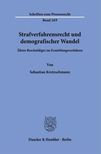Cover: Strafverfahrensrecht und demografischer Wandel