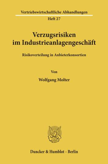 Cover: Verzugsrisiken im Industrieanlagengeschäft